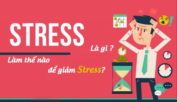 Làm thế nào để giảm stress?