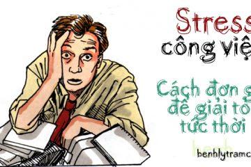 Stress công việc – Giải tỏa thế nào?