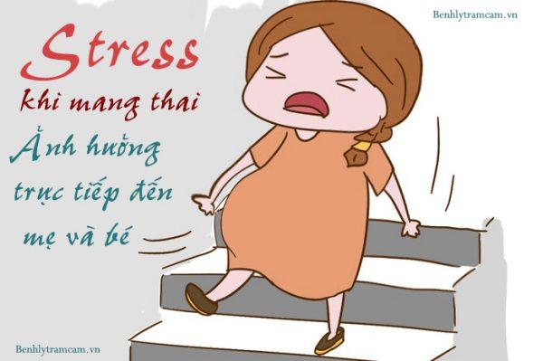 stress khi mang thai ảnh hưởng trực tiếp đến mẹ và bé